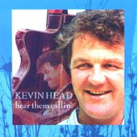 Hear them callin - Kevin Head